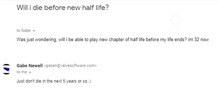 Не умирайте в ближайшие 5 лет Valve, Half-Life 3, Half-Life, Гейб Ньюэлл, Игры