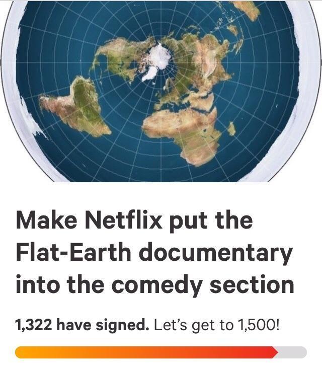 Петиция Петиция, Плоская земля, Netflix, Reddit, Change org, Скриншот